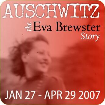 Auschwitz: The Eva Brewster Story